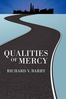 Qualities of Mercy (Paperback)