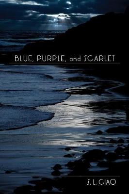 Blue, Purple, and Scarlet (Paperback)