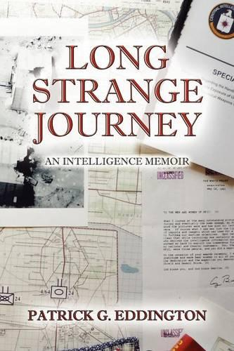 Long Strange Journey: An Intelligence Memoir (Paperback)