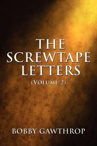 The Screwtape Letters (Volume 2) (Paperback)