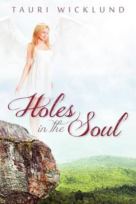 Holes in the Soul (Paperback)