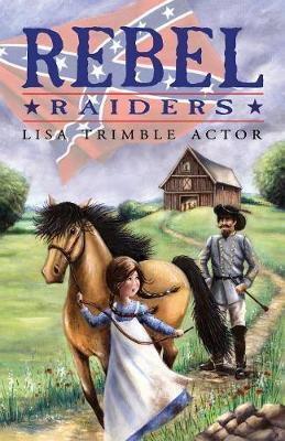 Rebel Raiders (Paperback)