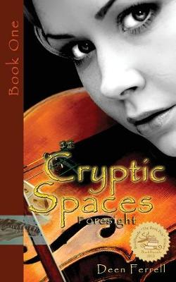 Cryptic Spaces: Book One: Foresight (Paperback)