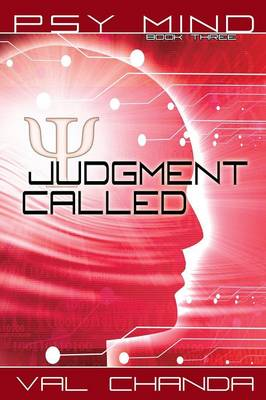 Psy Mind: Judgment Called (Book Three) (Paperback)