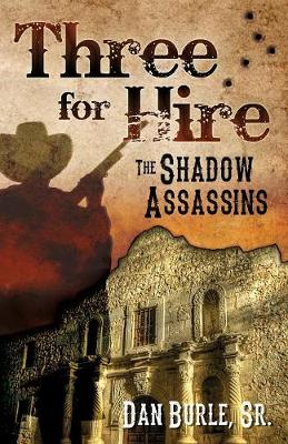 Three for Hire: The Shadow Assassins (Paperback)