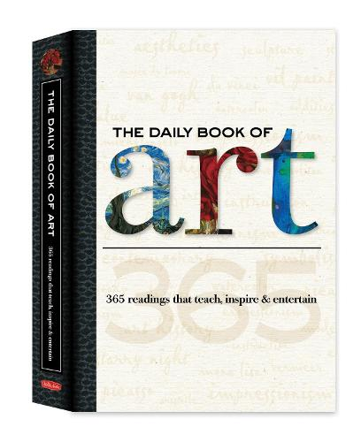 The Daily Book of Art: 365 Readings That Teach, Inspire & Entertain (Hardback)