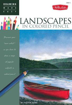 Landscapes in Colored Pencil: Connect to Your Colorful Side as You Learn to Draw Landscapes in Colored Pencil (Paperback)