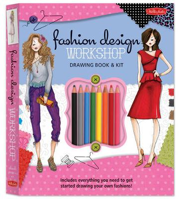 Fashion Design Workshop Drawing Book & Kit: Includes Everything You Need to Get Started Drawing Your Own Fashions! (Paperback)