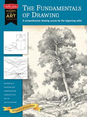 The Fundamentals of Drawing: A Comprehensive Drawing Course for the Beginning Artist (Paperback)