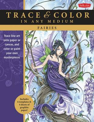 Fairies: Trace Line Art onto Paper or Canvas, and Color or Paint Your Own Masterpieces (Paperback)