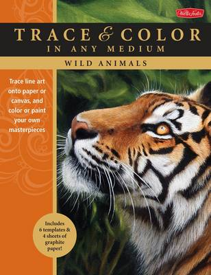 Wild Animals: Trace Line Art onto Paper or Canvas, and Color or Paint Your Own Masterpieces (Paperback)