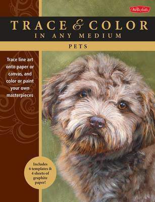 Pets: Trace Line Art onto Paper or Canvas, and Color or Paint Your Own Masterpieces (Paperback)