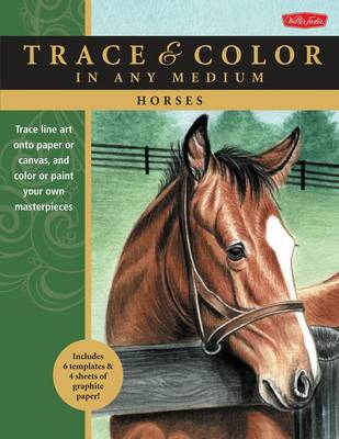 Horses: Trace Line Art onto Paper or Canvas, and Color or Paint Your Own Masterpieces (Paperback)