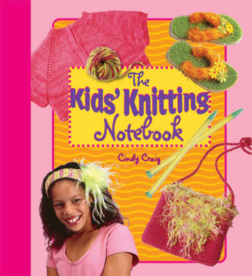 The Kids' Knitting Notebook (Hardback)
