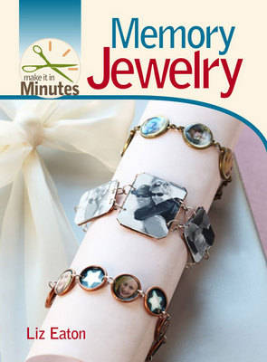 Memory Jewelry - Make it in Minutes (Spiral bound)