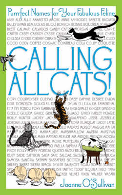 Calling All Cats!: Purrrfect Names for Your Fabulous Feline (Paperback)