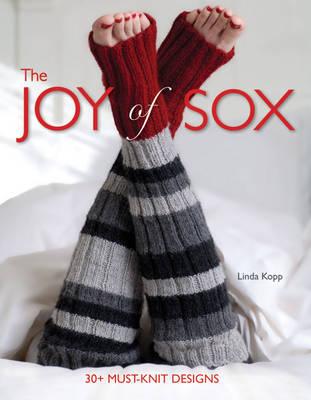 The Joy of Sox: 30+ Must-knit Designs (Hardback)