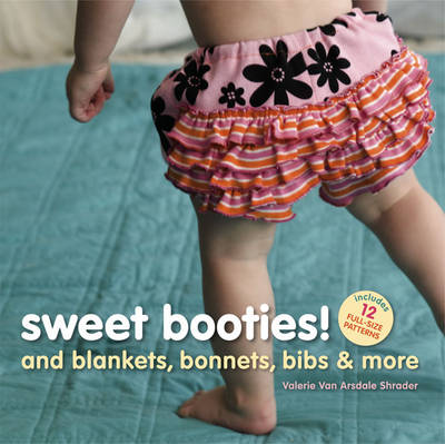 Sweet Booties!: And Blankets, Bonnets, Bibs & More (Spiral bound)