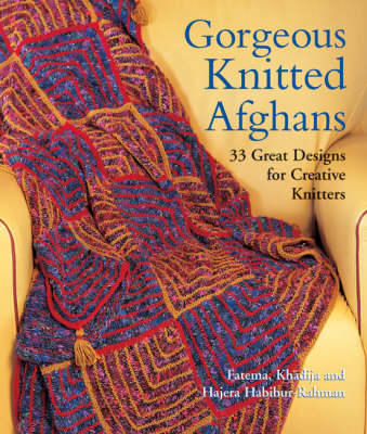 Gorgeous Knitted Afghans: 33 Great Designs for Creative Knitters (Paperback)
