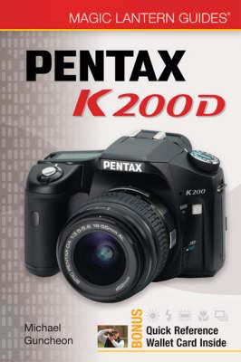 Pentax K200D - Magic Lantern Guides (Paperback)
