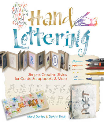 Hand Lettering: Simple, Creative Styles for Cards, Scrapbooks & More (Paperback)
