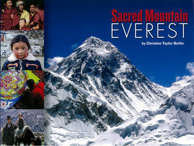 Sacred Mountain: Everest (Hardback)