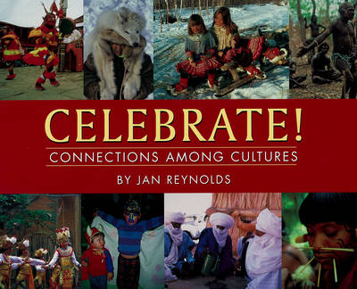 Celebrate!: Connections Among Cultures (Paperback)