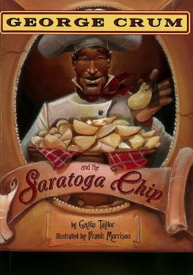 George Crum And The Saratoga Chip (Paperback)