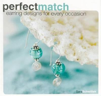 Perfect Match: Earring Designs for Every Occasion (Paperback)