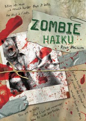 Zombie Haiku: Good Poetry For Your...Brains (Paperback)