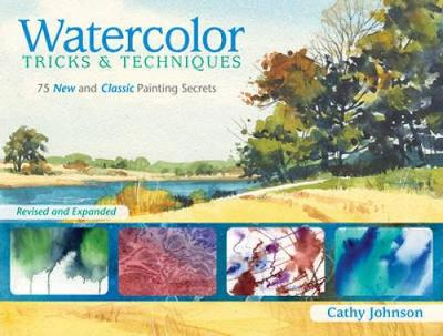 Watercolor Tricks and Techniques: 75 New and Classic Painting Secrets (Paperback)
