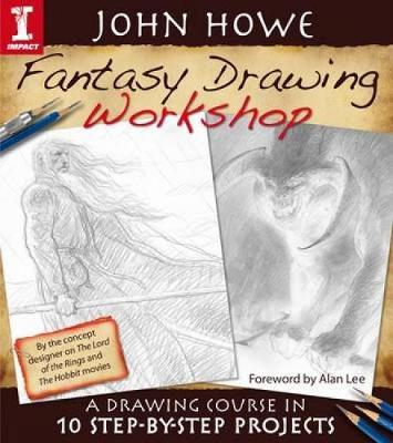 Fantasy Drawing Workshop: A Drawing Course in 10 Step-by-Step Projects (Paperback)