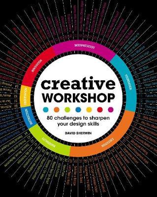 Creative Workshop: 80 Challenges to Sharpen Your Design Skills (Paperback)