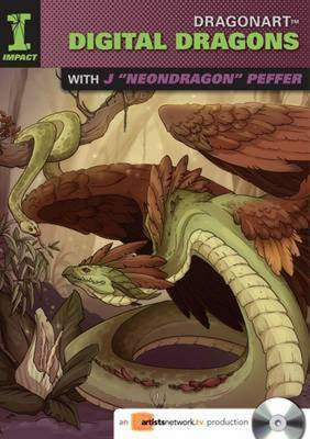 "Dragonart - Digital Dragons with J.""Neondragon"" Peffer (DVD video)"