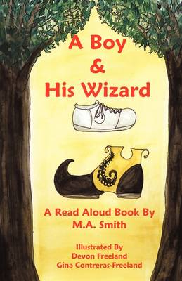 A Boy and His Wizard (Paperback)