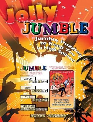 Jolly Jumble (R): Jumble (R) Puzzles to Keep You in High Spirits! (Paperback)