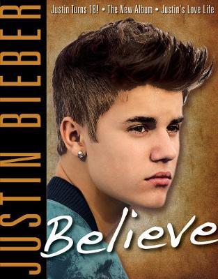 Justin Bieber: Believe (Paperback)