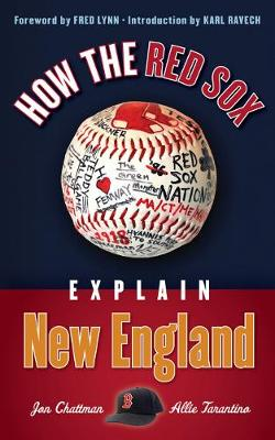 How the Red Sox Explain New England (Paperback)