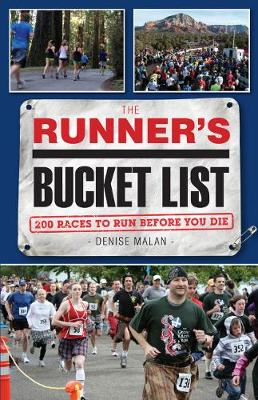 The Runner's Bucket List: 200 Races to Run Before You Die (Paperback)