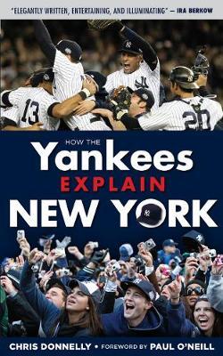 How the Yankees Explain New York (Paperback)