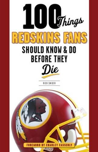 100 Things Redskins Fans Should Know & Do Before They Die (Paperback)