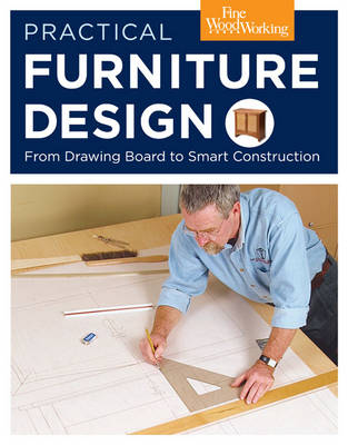 Practical Furniture Design: From Drawing Board to Smart Construction (Paperback)