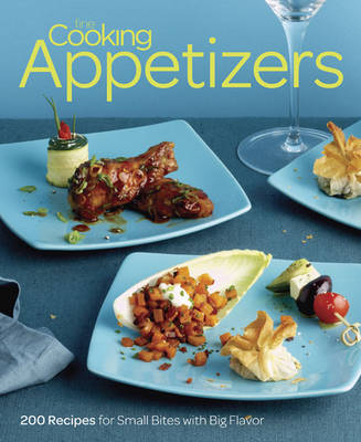 Fine Cooking Appetizers: 200 Recipes for Small Bites with Big Flavor (Paperback)