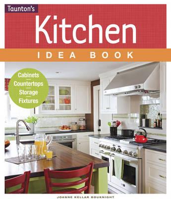 Kitchen Idea Book: Cabinets, Countertops, Storage, Fixtures - Idea Book (Paperback)