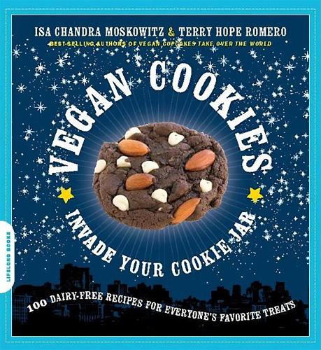 Vegan Cookies Invade Your Cookie Jar: 100 Dairy-Free Recipes for Everyone's Favorite Treats (Paperback)