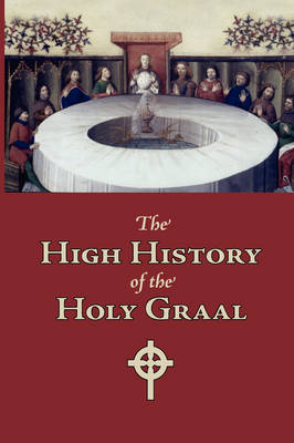 The High History of the Holy Graal, Large-Print Edition (Paperback)