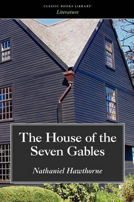House of the Seven Gables (Paperback)