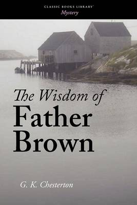The Wisdom of Father Brown (Paperback)