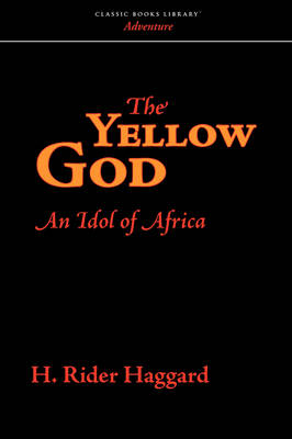 The Yellow God (Paperback)