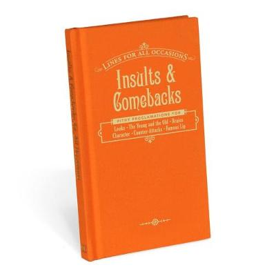 Insults & Comeback for All Occasions (Hardback)